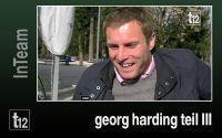 Weiterlesen: InTeam: Georg Harding - Teil 3