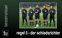 Weiterlesen: Regel 5 - Der Schiedsrichter