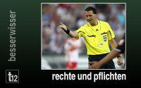 Weiterlesen: Rechte und Pflichten der Schiedsrichter