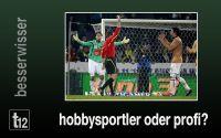 Weiterlesen: Hobbysportler oder Profi?