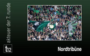 Akteur der 7. Runde: Die Nord Tribüne