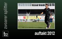 Weiterlesen: Wacker Innsbruck II begrüßt 2012