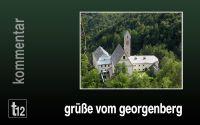 Weiterlesen: Schwarz–grüne Grüße vom Georgenberg