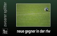 Weiterlesen: Neue Gegner in der Regionalliga West