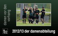 Weiterlesen: 2012/13 der wackeren Damenteams