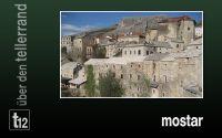 Weiterlesen: Mostar - so nah und doch so fern