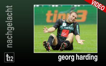 Georg Harding in Höchstform!