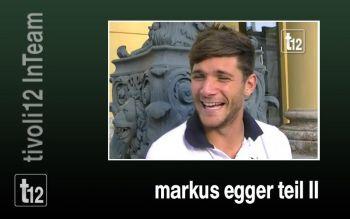 Markus Egger InTeam Teil 2