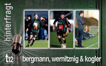 Kogler, Wernitznig und Bergamnn zu den Testspielen